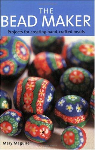 The Bead Maker: Mary Maguire; Mary