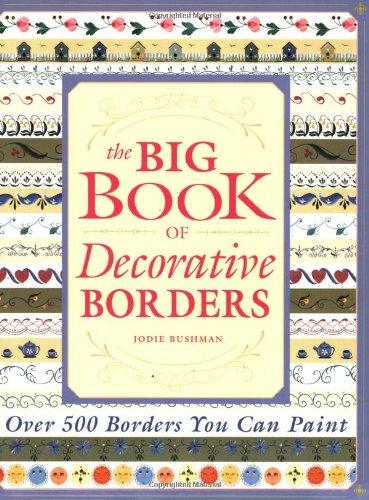9781581803358: The Big Book of Decorative Borders