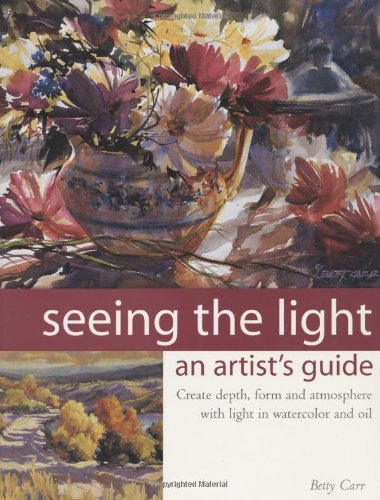 Seeing the Light: An Artist's Guide.