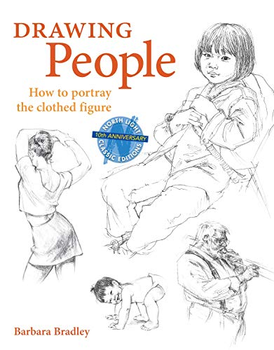 Drawing People: How to Portray the Clothed
