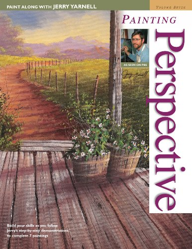 Paint Along with Jerry Yarnell Volume Seven - Painting Perspective (9781581803792) by Jerry Yarnell