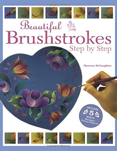 9781581803815: Beautiful Brushstrokes Step by Step
