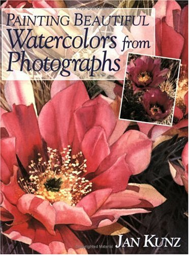 9781581804317: Painting Beautiful Watercolors from Photographs
