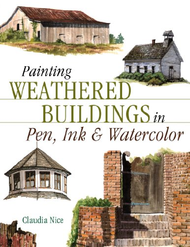 9781581804324: Painting Weathered Buildings in Pen, Ink & Watercolor (Artist's Photo Reference)
