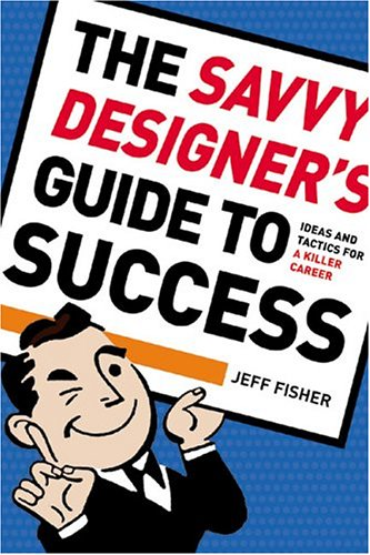 9781581804805: Savvy Designer's Guide To Success