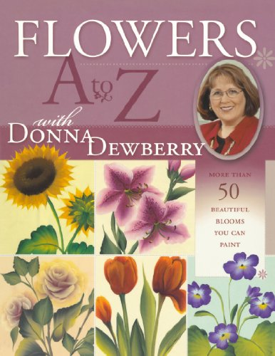 Flowers A to Z with Donna Dewberry (1581804849) by Donna Dewberry