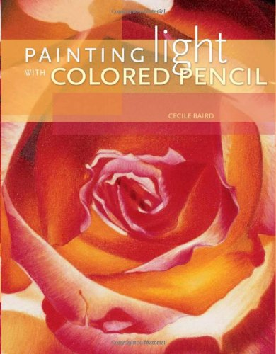 9781581805307: Painting Light with Colored Pencil