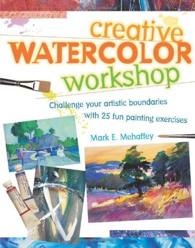 9781581805321: Creative Watercolor Workshop