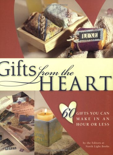9781581805765: Gifts from the Heart: 60 Gifts You Can Make in an Hour or Less