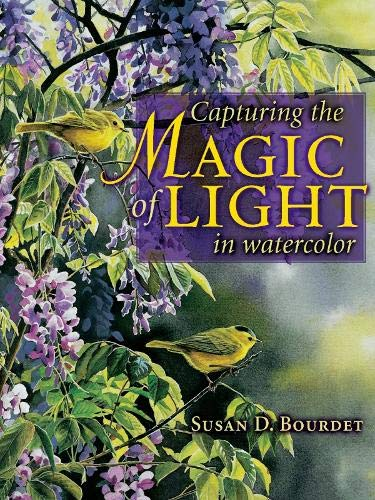 9781581805833: Capturing the Magic of Light in Watercolor