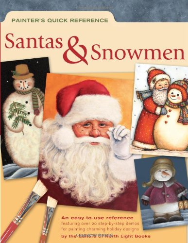 Painter's Quick Reference - Santas & Snowmen (9781581806144) by North Light Books