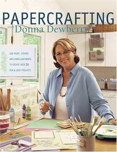 9781581806731: Papercrafting with Donna Dewberry