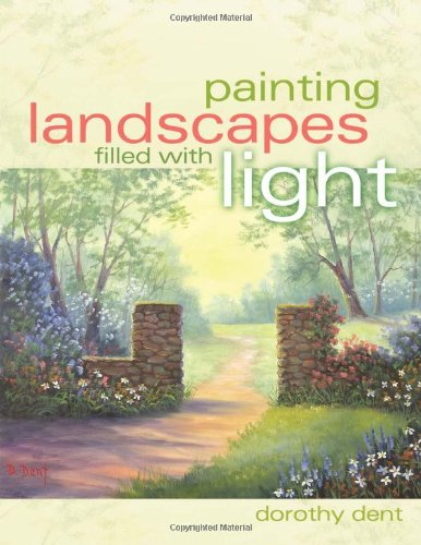 Painting Landscapes Filled with Light: Dent, Dorothy