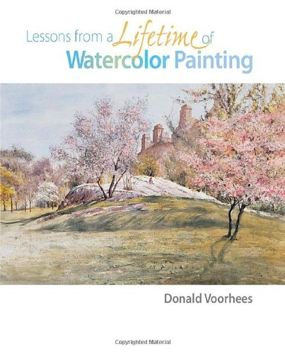 9781581807752: Lessons from a Lifetime of Watercolor Painting