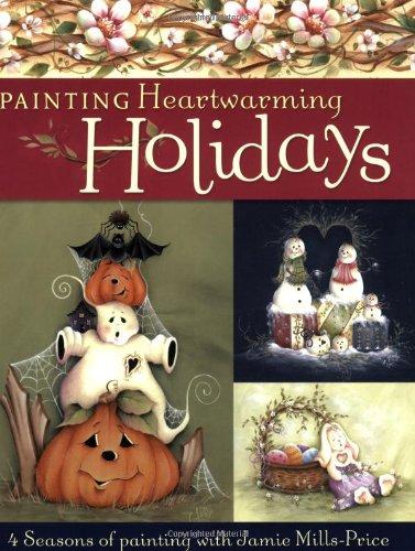 Painting Heartwarming Holidays: Mills-Price, Jamie