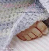 9781581808988: Cute Crochet for Tiny Tots: 25 Modern Designs for Babies and Toddlers