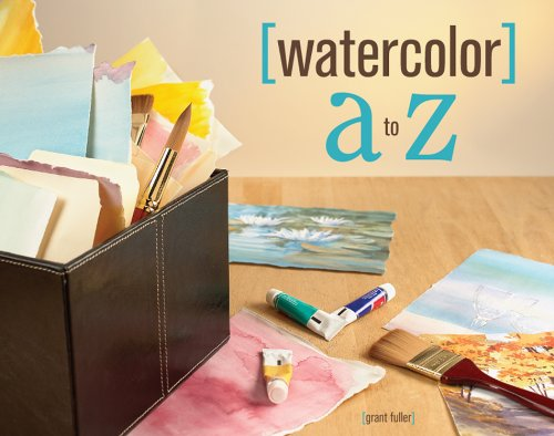 Watercolor A to Z: Grant Fuller