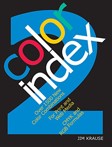 9781581809381: Color Index 2: Over 1500 New Color Combinations. For Print and Web Media. CMYK and RGB Formulas.