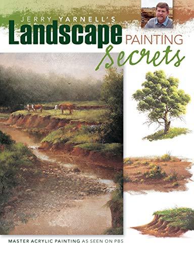 9781581809510: Jerry Yarnell's Landscape Painting Secrets