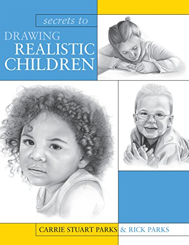 9781581809633: Secrets To Drawing Realistic Children