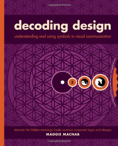 9781581809695: Decoding Design: Understanding and Using Symbols in Visual Communication