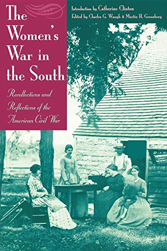 The Women's War in the South: Recollections: Tekno Books/Greenberg &