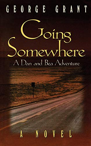 Going Somewhere: Grant, George