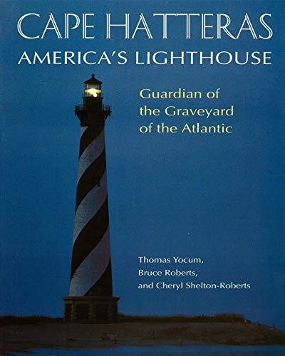 9781581820324: Cape Hatteras: America's Lighthouse