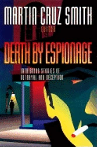 9781581820409: Death by Espionage: Intriguing Stories of Betrayal and Deception