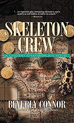 Skeleton Crew (Lindsay Chamberlain Mysteries): Beverly Connor