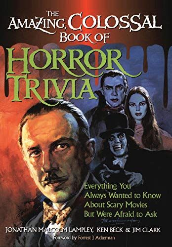 The Amazing, Colossal Book of Horror Trivia: Lampley, Jonathan Malcolm/