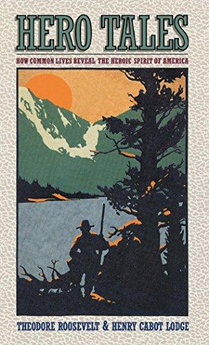 9781581820638: Hero Tales: How Common Lives Reveal the Uncommon Genius of America