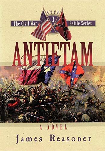 9781581820843: Antietam (The Civil War Battle Series, Book 3)