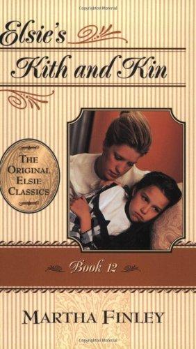 9781581821055: Elsie's Kith and Kin (Elsie Books)