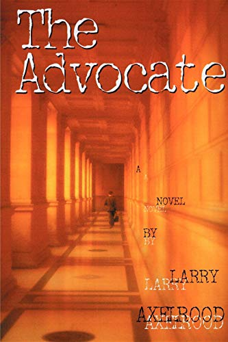 The Advocate.: AXELROOD, Larry.