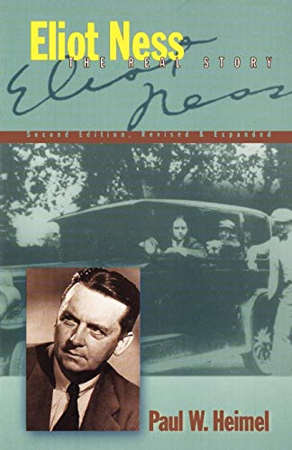 9781581821390: Eliot Ness: The Real Story