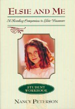 9781581822021: Elsie and Me: A Reading Comprehension Guide to Elsie Dinsmore