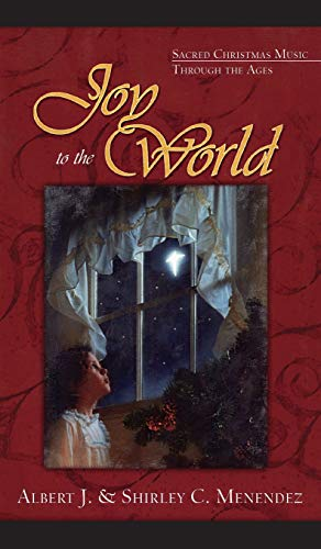 9781581822052: Joy to the World: Sacred Christmas Songs Through the Ages