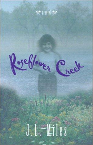 9781581822403: Roseflower Creek: A Novel