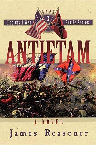 9781581822755: Antietam (The Civil War Battle Series, Book 3)
