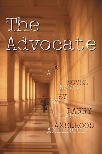 9781581822922: The Advocate