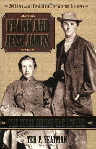9781581823257: Frank and Jesse James, 2E: The Story Behind the Legend