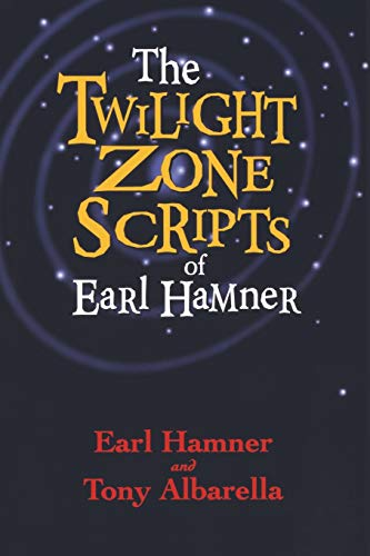 The Twilight Zone Scripts of Earl Hamner (9781581823301) by Earl Hamner