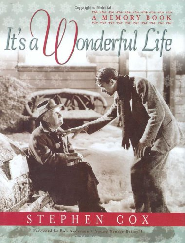 It's a Wonderful Life: A Memory Book (9781581823370) by Stephen Cox