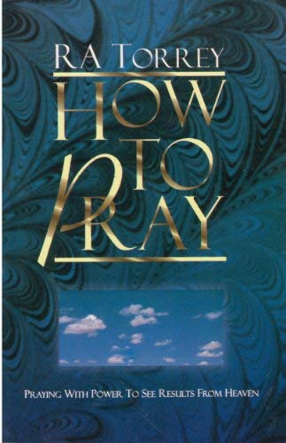 9781581823387: How to Pray (First Steps for the New Christian)