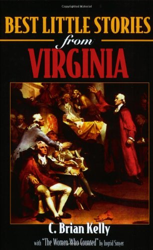 Best Little Stories from Virginia : Four: C. Brian Kelly;