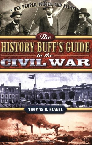 9781581823714: The History Buff's Guide to the Civil War (History Buff's Guides)