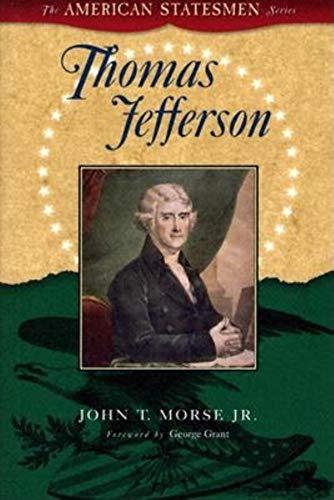 Thomas Jefferson: Morse, John T.,