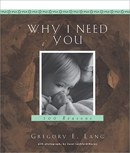 9781581824407: Why I Need You