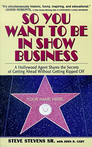 So You Want to Be in Show Business: Stevens Sr., Steve